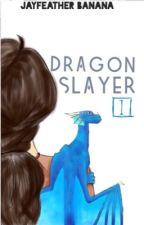 Dragons of Skylark: Dragon Slayer  by AwsomeDragons