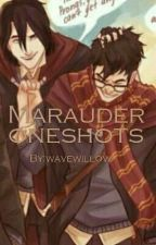 marauder oneshots by wavewillow