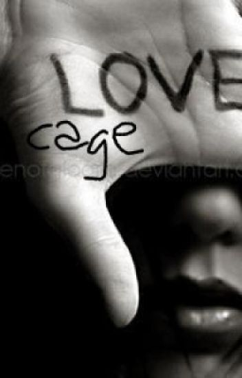 Love Cage