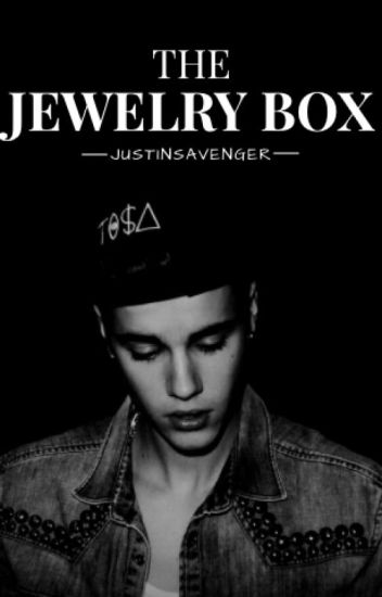 The Jewelry Box ~ Justin Bieber
