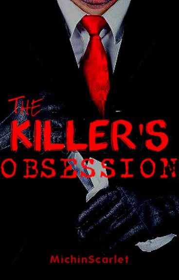 The Killer's Obsession