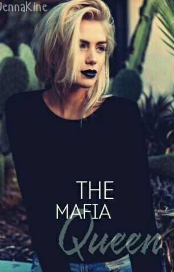 The Mafia Queen