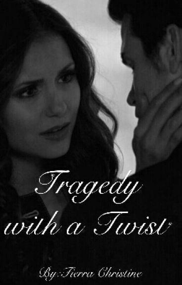 Tragedy with a Twist