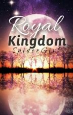 Royal Kingdom by _SpiderGirl
