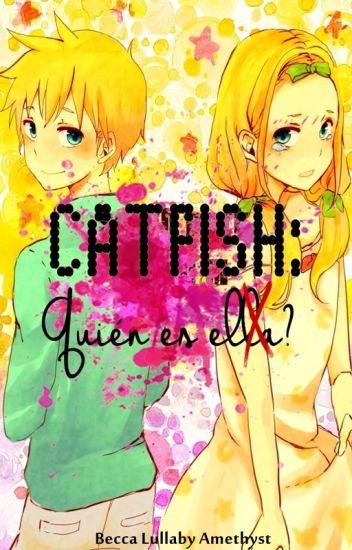 CATFISH: ¿Quién es ella?