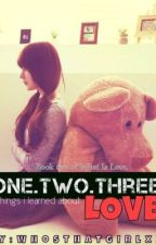 One..two..three things i learned about love *medyo on hold* by superMAYonnaise