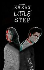 Every Little Step | Stiles Stilinski (#Wattys2016) by NerdzInfinity