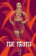 The Truth: A Demi Fanfic (lesbian Fanfic)  by savedby_demetria_