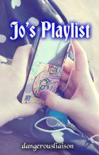 Jo's Playlist by dangerousliaison