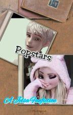 Popstars (Jelsa Fanfic) by Shipshipper232
