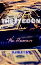 The Tycoon and The Assassin by haskallet