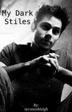 My Dark Stiles // Stydia by BootyLogical