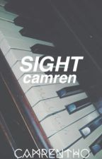 sight⇒camren by camrentho
