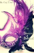 The Dancer Behind The Mask (A Harry Styles Fan Fiction) by Ellie_Paige