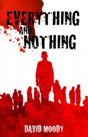 Everything and Nothing: Prequel to Dog Blood