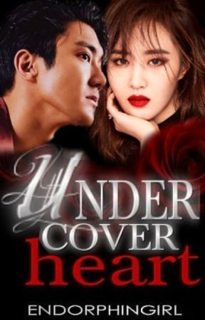 Mr. UNDERCOVER and I (COMPLETED) by endorphinGirl