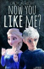 Now You Like Me?(Jelsa) by LADY_ALRIGHT