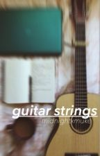 guitar strings by midnightxmuke