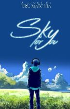 Sky for You by UruMatchia