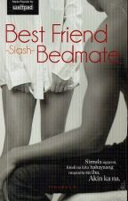 Best Friend -slash- Bedmate by pandayanbookshop