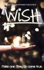 WiSH (Short Story) by myfearoftheunknown