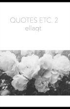 Quotes etc.™✓ [2.0] by EllaQt