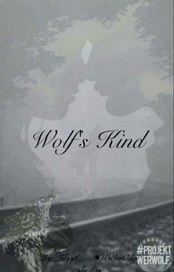 Wolf's Kind #Watty's 2017