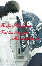 Longfic KaiYuan: Trái tim băng giá, tôi sẽ sưởi ấm nó by KitsuneNaruChan