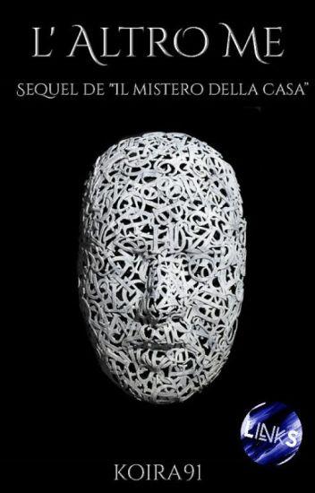 """L'altro me (Sequel de """"Il mistero della casa"""")"""