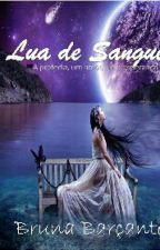Lua de Sangue by BruuhWade