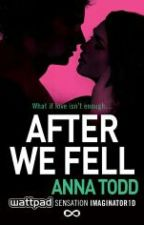 After 3 - We Fell (traduzido) by crazyloved