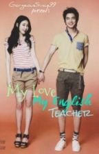 My Love My English Teacher [Version 2] by bangtanlex