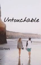 Untouchable by lildriverx