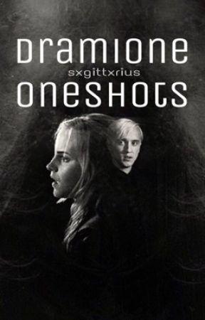 Dramione Oneshots || Ongoing by sxgittxrius