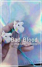 Bad Blood - Lashton/Malum ♢ by -pikachumichael