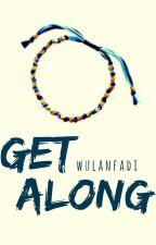 Moment Spin-Off: Get Along by wulanfadi