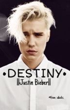 •Destiny•||Justin Bieber|| by five_idols_