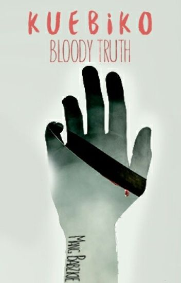 Kuebiko: Bloody Truth