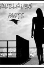Quelques Mots by babule