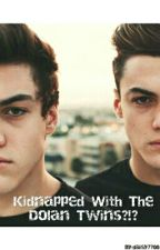 Kidnapped with the Dolan twins?!? by daisy7700