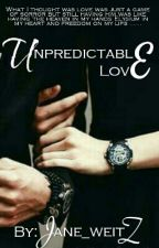 Unpredictable Love  by Jane_weitz