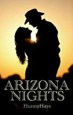 Arizona Nights by hunnyhays