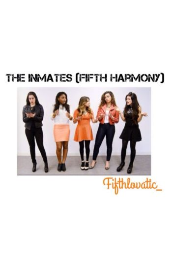 The Inmates (Fifth Harmony)
