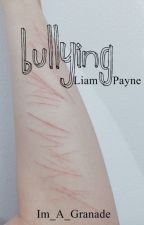 Bullying - Liam Payne {Terminada} by Im_A_Granade