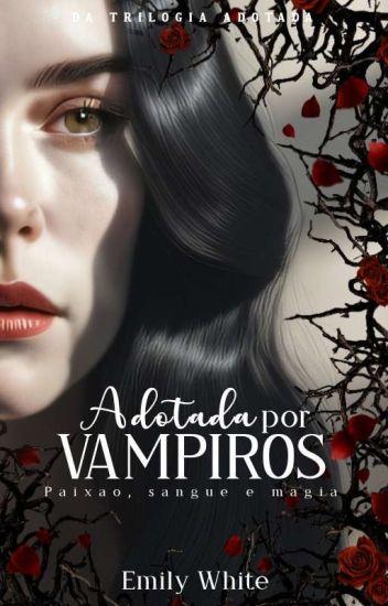 Adotada Por Vampiros(Degustação)