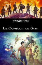 Le Complot de Gaïa by ombrenoire