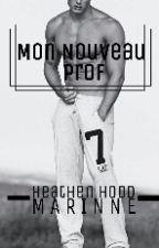 Mon nouveau prof by Heathen_Hood