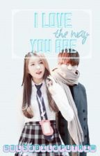 I Love The Way You Are by salsabilaputriw