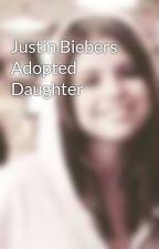 Justin Biebers Adopted Daughter by SadSerenadeSeI