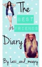 Best Friend Diaries by Lexi_And_Meepy